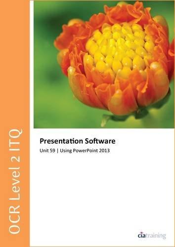OCR Level 2 ITQ - Unit 59 - Presentation Software Using Microsoft...