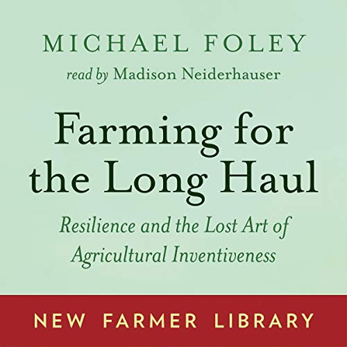 Couverture de Farming for the Long Haul