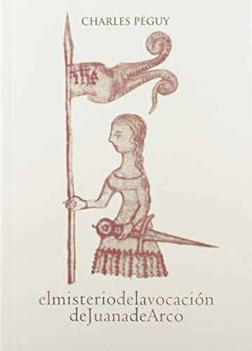 El Misterio De La vocación de Juana De Arco: 17 (Profetas)