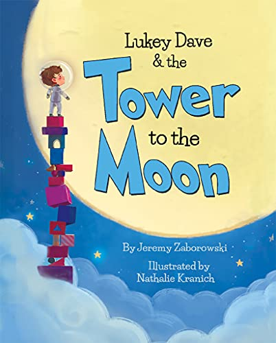 Lukey Dave & the Tower To The Moon (English Edition)