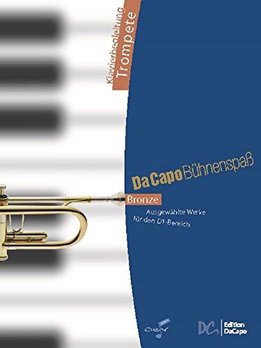 Da Capo Bühnenspaß Bronze - Klavierbegl Trompete