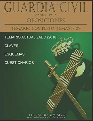 Guardia Civil - Manual para oposiciones: Temario COMPLETO (Temas 1-25)