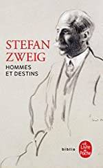 Hommes et destins de Stefan Zweig