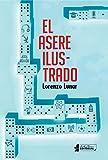 El asere ilustrado (Spanish Edition)