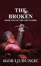 The Broken (The Lost Words: Volume 2)