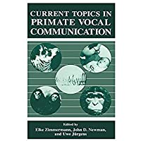 Current Topics in Primate Vocal Communication (Sciences; 68)【洋書】 [並行輸入品]