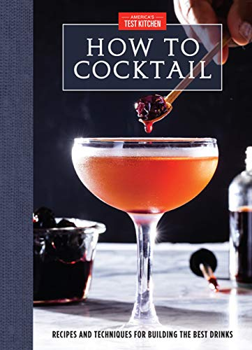 How to Cocktail: Recipes and Tec...