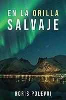 En La Orilla Salvaje (Clásicas Novelas Rusas)