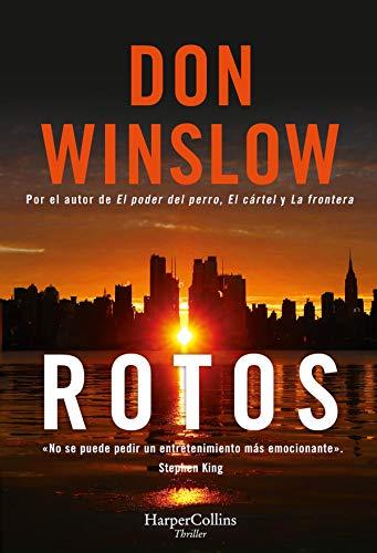 Rotos (Suspense / Thriller) de [Don Winslow]