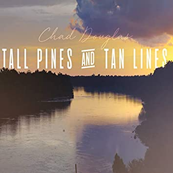 Tall Pines and Tan Lines