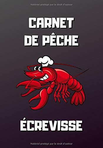 Carnet de pêche écrevisse: Ecrevisse rouge - 101 pages - 7x10 pouces - Carnet de pêche à remplir pour les pêcheurs d'écrevisse