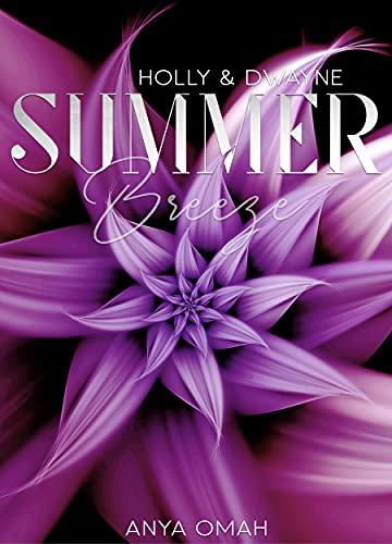 Summer Breeze: Holly & Dwayne