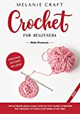 CROCHET FOR BEGINNERS: THE ULTIMATE QUICK & EASY STEP BY STEP GUIDE TO MASTER THE CROCHET STITCHES & PATTERNS AT NO TIME!