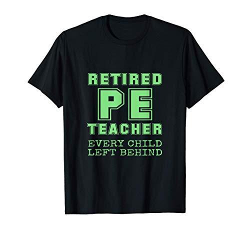 Maestro De Educación Física Jubilado Todos Los Niños Se Camiseta