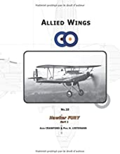 Hawker Fury (Part 1): Volume 10 (Allied Wings) by Alex Crawford (2015-09-30)