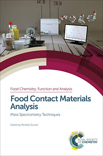 Food Contact Materials Analysis: Mass Spectrometry Techniques (ISSN Book 10) (English Edition)