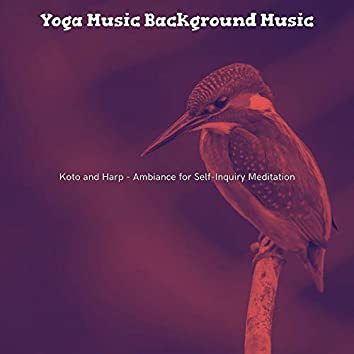 Koto and Harp - Ambiance for Self-Inquiry Meditation