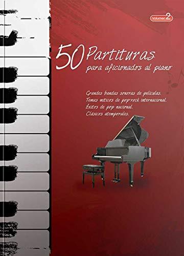 """""""50 Partituras para Aficionados al Piano"""" VOL 2"""