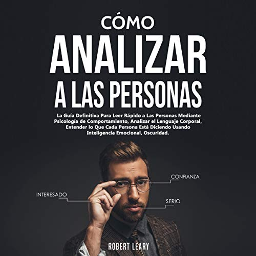 Cómo Analizar a las Personas [How to Analyze People] Audiobook By Robert Leary cover art