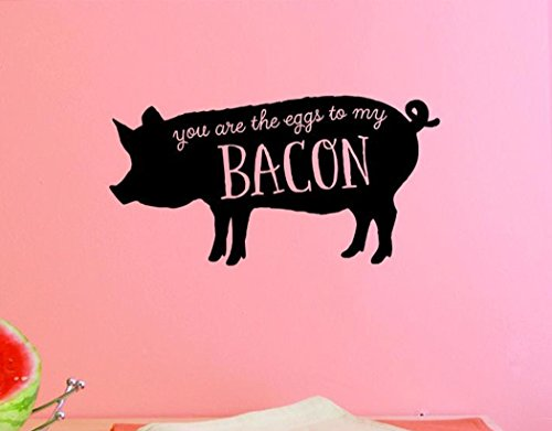 Design with Vinyl Top Selling Decals You are The Eggs to My Bacon Wall Art