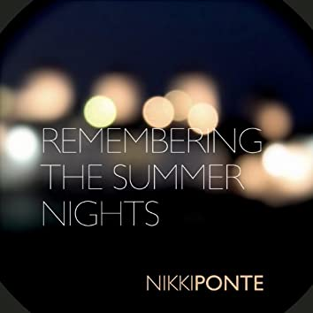 Remembering the Summer Nights