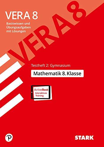 STARK VERA 8 Testheft 2: Gymnasium - Mathematik (STARK-Verlag - Zentrale Tests und Prüfungen)