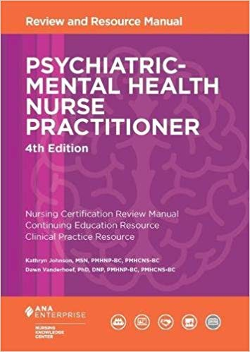[1935213792] [9781935213796] Psychiatric-Mental Health Nurse Practitioner Review and Resource Manual, 4th Edition-Paperback