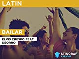 Bailar in the Style of Elvis Crespo feat. Deorro