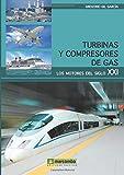 TURBINAS Y COMPRESORES DE GAS (Mecanica)