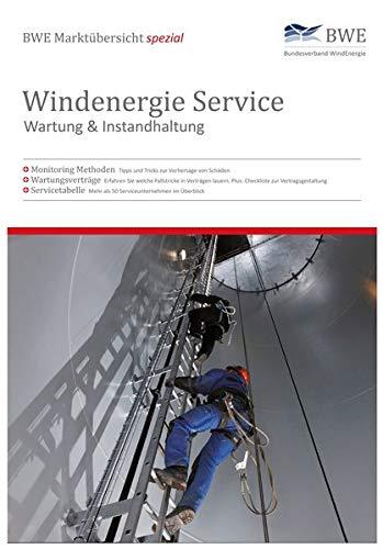 BWE Marktübersicht spezial - Windenergie Service - Wartung & Instandhaltung