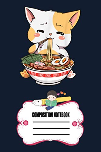 Kawaii Neko Ramen Cute Ramen Cat Japanese Noodle Funny Anime HBXT0 Notebook: 120 Wide Lined Pages - 6' x 9' - College Ruled Journal Book, Planner, Diary for Women, Men, Teens, and Children
