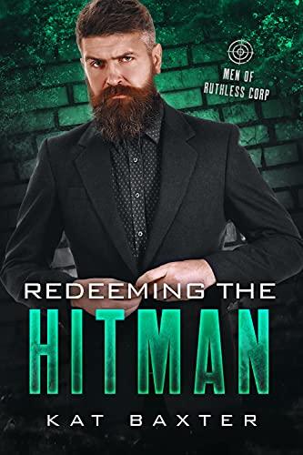 Redeeming the Hitman: An Older Man/Younger Woman Curvy Girl Romance