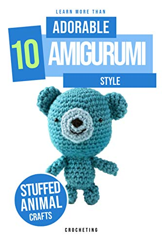 Learn More Than 10 Adorable Amigurumi Style (English Edition)