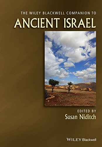 The Wiley Blackwell Companion to Ancient Israel (Wiley Blackwell Companions to Religion)