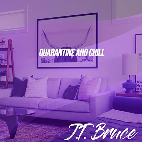 Quarantine and Chill [Explicit]