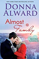Almost a Family (Second Chances)