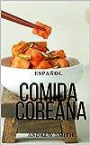 Recetas Coreanas: Gastronomía Coreana...