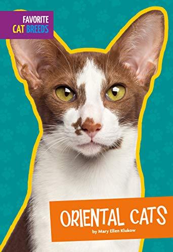 Oriental Cats (Favorite Cat Breeds)