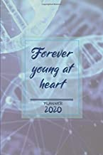 Forever young at heart ǀ Weekly Planner Organizer Diary Agenda: Week to View with Calendar, 6x9 in (15.2x22 cm) DNA theme. Perfect birthday or ... dad / mom / father / mother / wife / husband.