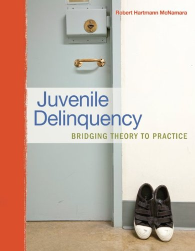 Download Juvenile Delinquency: Bridging Theory to Practice 007811151X