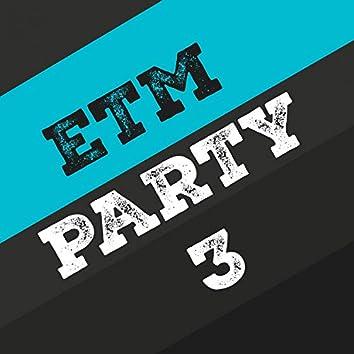 Etm Party, Vol. 3