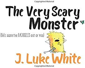 The Very Scary Monster: (He'll Scare the BADOOZLES out of You)
