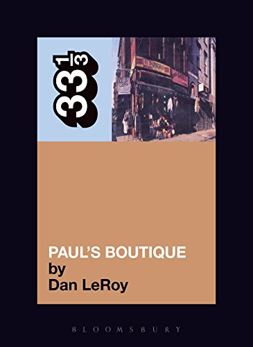 The Beastie Boys' Paul's Boutique (33 1/3 Book 30) (English Edition)
