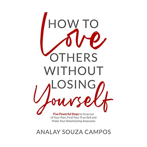 How to Love Others Without Losing Yourself cover art