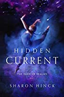 Hidden Current (Dancing Realms)