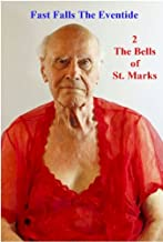 The Bells of St. Marks (Fast Falls The Eventide Book 2)