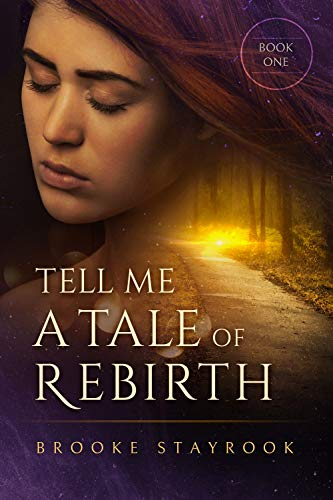 Tell Me A Tale of Rebirth: Book 1 (English Edition)