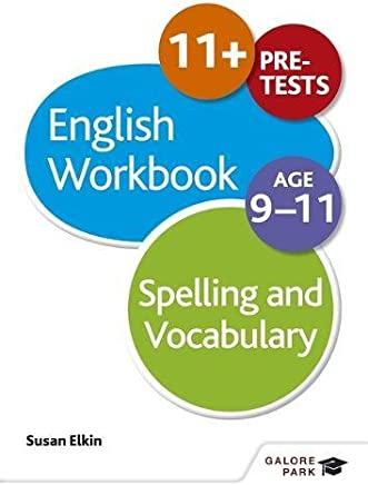 Spelling & Vocabulary Workbook Age 9-11