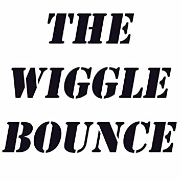 The Wiggle Bounce