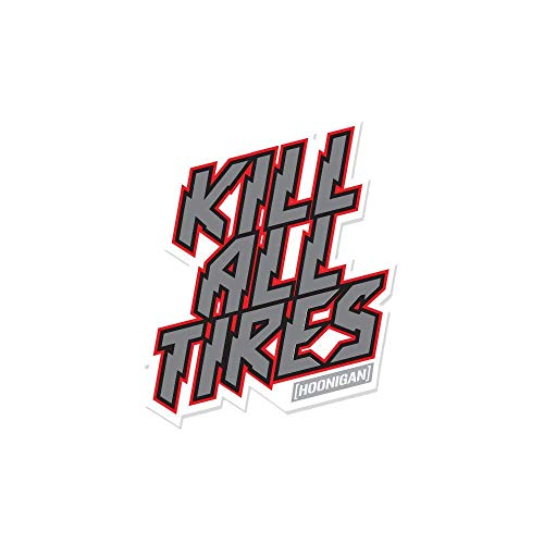 Hoonigan Kill All Tires Premium Vinyl Sticker | Die Cut Vinyl Decal | Not one tire, or Some Tires, but All Tires. Rep Your KAT Ways on Your Bumper, Laptop, Skate Deck, Bike, Helmet, and More.